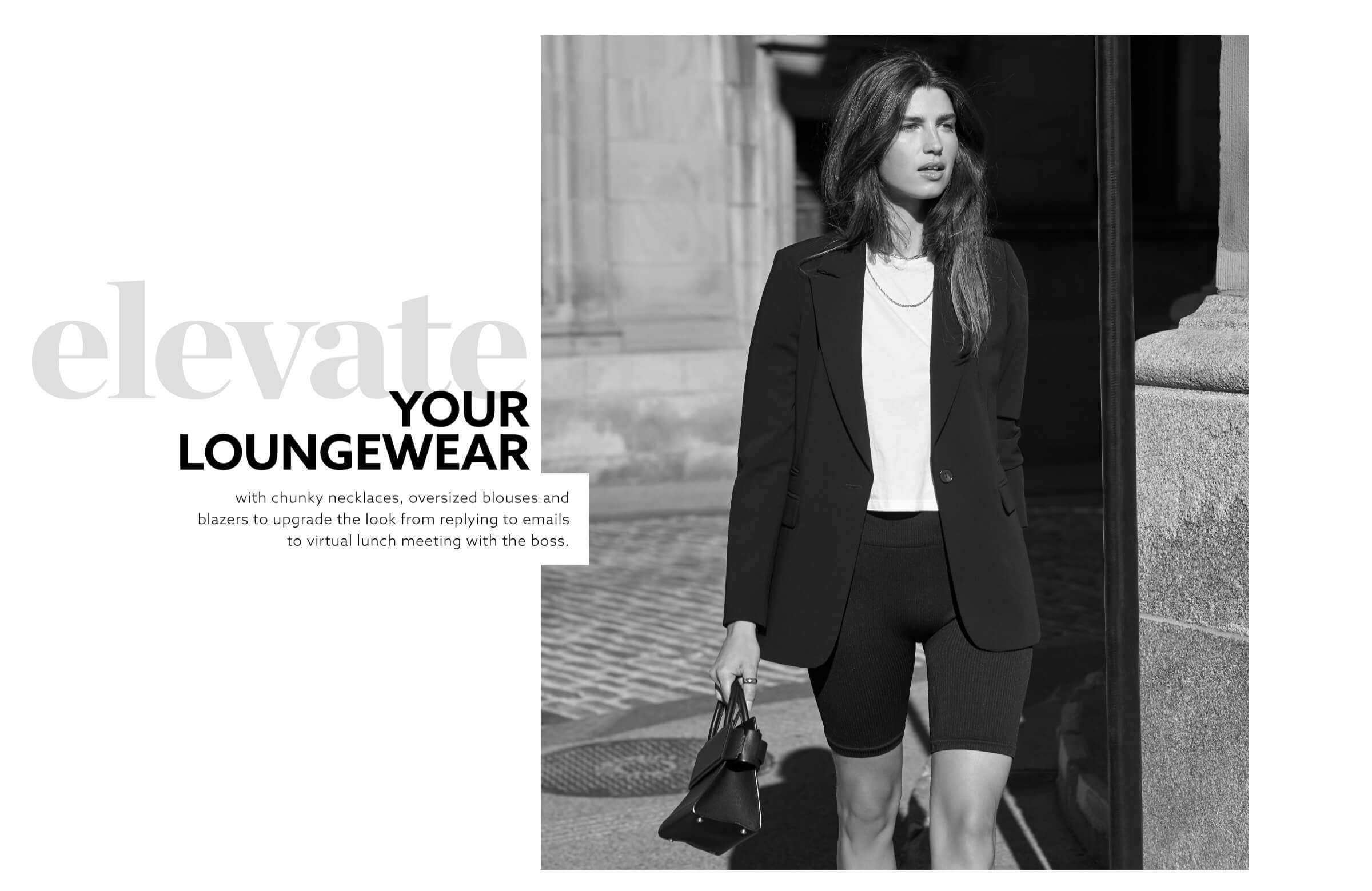 Elevate your loungewear